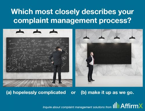 How Would You Describe the Complaint Management Process at Your Institution?